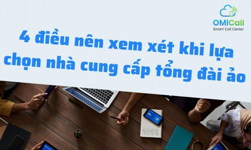 4-dieu-nen-xem-xet-khi-lua-chon-nha-cung-cap-tong-dai-ao