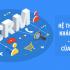 CRM là trợ thủ đắc lực của Marketing