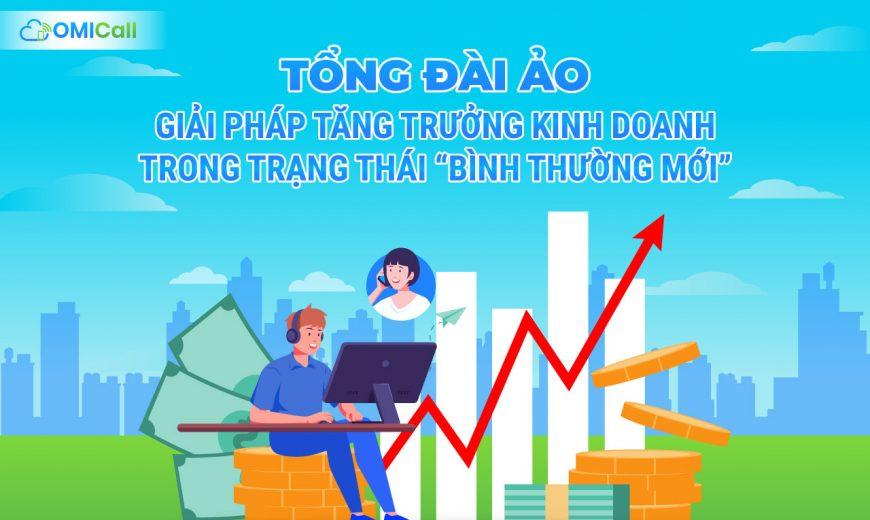 """Tổng đài ảo - Giải pháp tăng trưởng kinh doanh trong trạng thái """"Bình thường mới"""""""