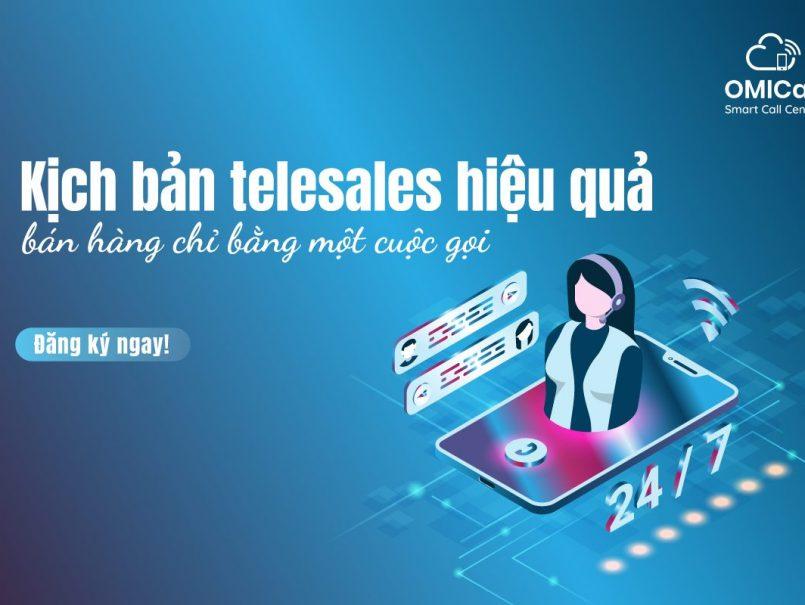 Kịch bản telesales hiệu quả bán hàng chỉ qua một cuộc gọi