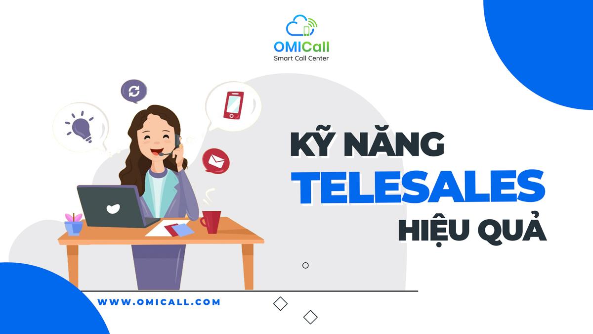 Một số kỹ năng giúp telesales chốt đơn hiệu quả