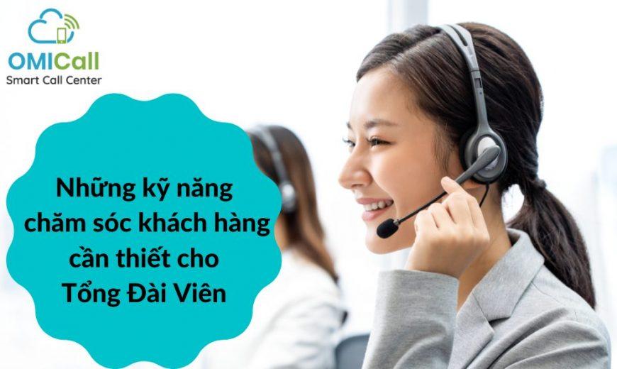 Kỹ năng chăm sóc khách hàng của Tổng Đài Viên
