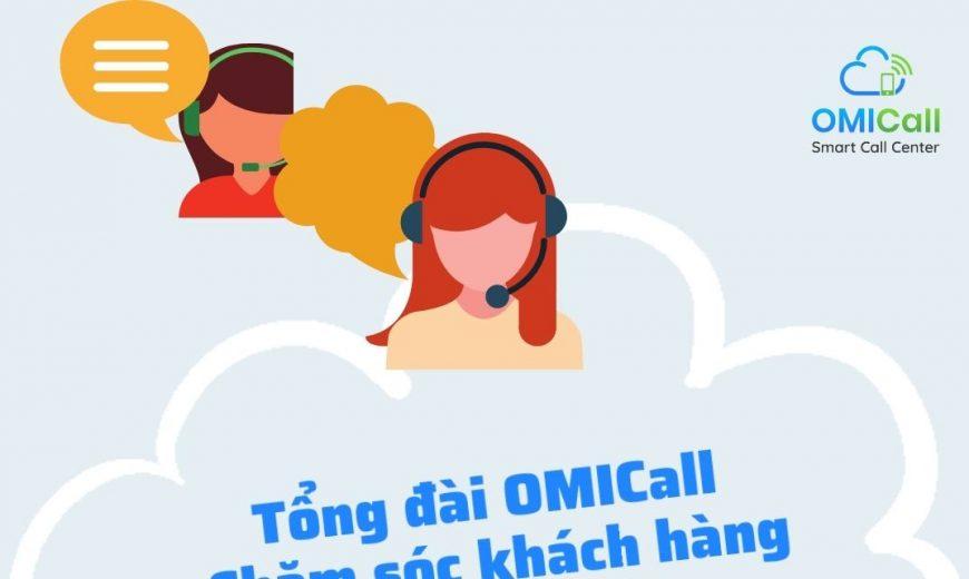 tong-dai-omicall-cham-soc-khach-hang-chuyen-nghiep